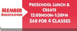 member-registrations-Preschool-Lunch-and-create